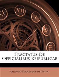 Tractatus De Officialibus Reipublicae