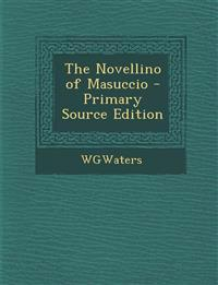 The Novellino of Masuccio, Volume I