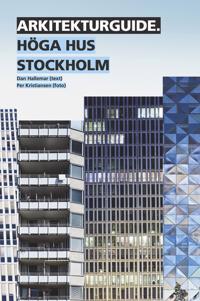 Arkitekturguide: Höga hus Stockholm - Dan Hallemar pdf epub