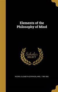 ELEMENTS OF THE PHILOSOPHY OF