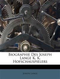 Biographie Des Joseph Lange K. K. Hofschauspielers