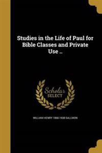 STUDIES IN THE LIFE OF PAUL FO