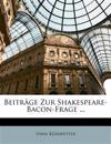 Beiträge Zur Shakespeare-Bacon-Frage ...