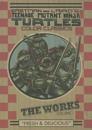Teenage Mutant Ninja Turtles: The Works 1