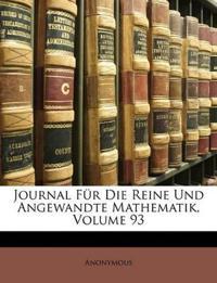 Journal Für Die Reine Und Angewandte Mathematik, Dreiundneunzigster Band