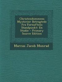 Christendommens Mysterier Betragtede Fra Fornuftens Standpunkt