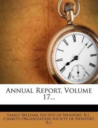 Annual Report, Volume 17...