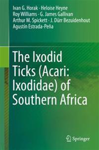The Ixodid Ticks Acari - Ixodidae of Southern Africa