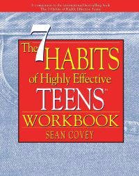 "The 7 Habits of Highly Effective Teens Workbook (New Size: 8' X 11"": A Companion to the International Best-Selling Book the Seven Habits of Highly Eff"