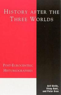 History After the Three Worlds