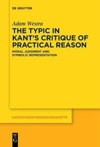 The Typic in Kant's Critique of Practical Reason