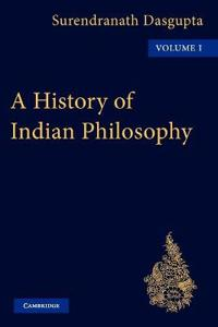 A A History of Indian Philosophy 5 Volume Paperback Set A History of Indian Philosophy