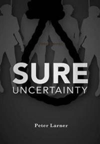 Sure Uncertainty