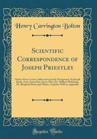 Scientific Correspondence of Joseph Priestley