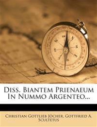 Diss. Biantem Prienaeum in Nummo Argenteo...