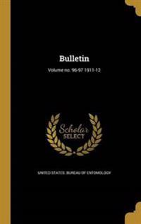 BULLETIN VOLUME NO 96-97 1911-