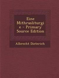 Eine Mithrasliturgie