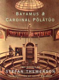Bayamus and the Theatre of Semantic Poetry and the Life of Cardinal Polatuo