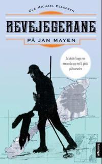 Revejegerane på Jan Mayen - Ole M. Ellefsen pdf epub