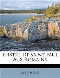 Epistre De Saint Paul Aux Romains