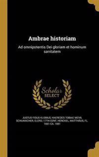 LAT-AMBRAE HISTORIAM