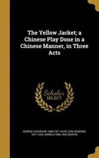YELLOW JACKET A CHINESE PLAY D