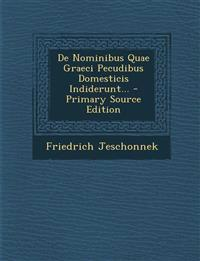 De Nominibus Quae Graeci Pecudibus Domesticis Indiderunt...