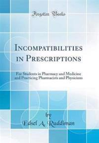 Incompatibilities in Prescriptions