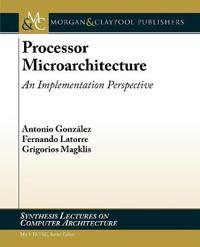 Processor Microarchitecture