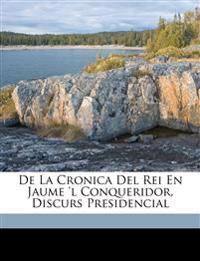 De la cronica del rei en Jaume 'l Conqueridor, discurs presidencial