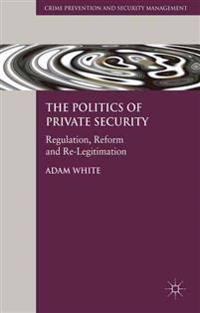 The Politics of Private Security