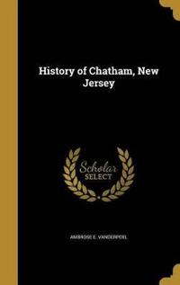 HIST OF CHATHAM NEW JERSEY