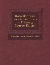 Rosa Bonheur, sa vie, son uvre