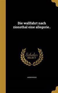 GER-WALLFAHRT NACH ZIONSTHAL E