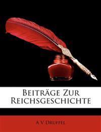 Beiträge Zur Reichsgeschichte