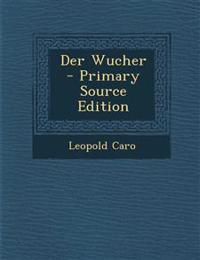 Der Wucher - Primary Source Edition