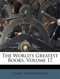 The World's Greatest Books, Volume 17