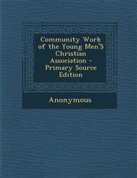 Community Work of the Young Men'S Christian Association