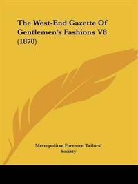 The West-end Gazette of Gentlemen's Fashions