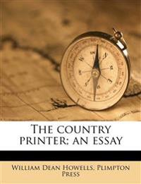 The country printer; an essay
