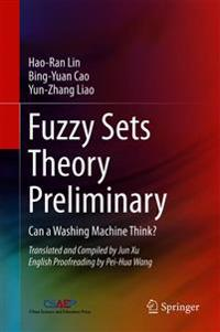 Fuzzy Sets Theory Preliminary