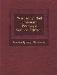 Wieczory Nad Lemanem - Primary Source Edition