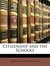 Citizenship and the Schools
