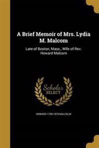 BRIEF MEMOIR OF MRS LYDIA M MA