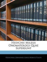 Hesychii Milesii Onomatologi Quae Supersunt