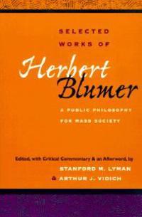 Selected Works of Herbert Blumer