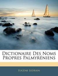Dictionaire Des Noms Propres Palmyréniens