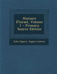 Histoire D'israel, Volume 1