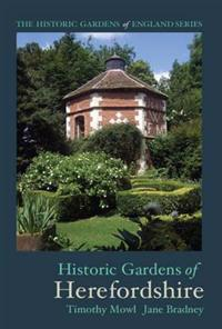 Historic Gardens of Herefordshire