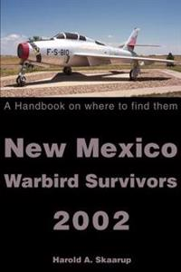 New Mexico Warbird Survivors 2002